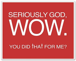 """""""Seriously God. Wow…."""""""