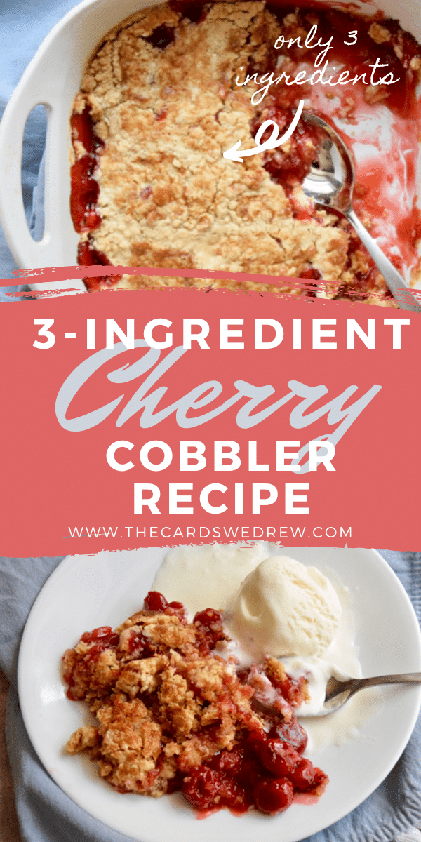 3 Ingredient Cherry Cobbler Recipe