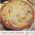 Carmel Crumble Homemade Apple Pie