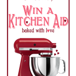 Happy Valentine's Day Giveaway: Win a Kitchen Aid Mixer!!