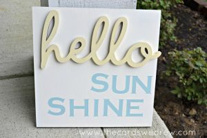 hello sunshine sign