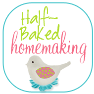 half baked homemaking