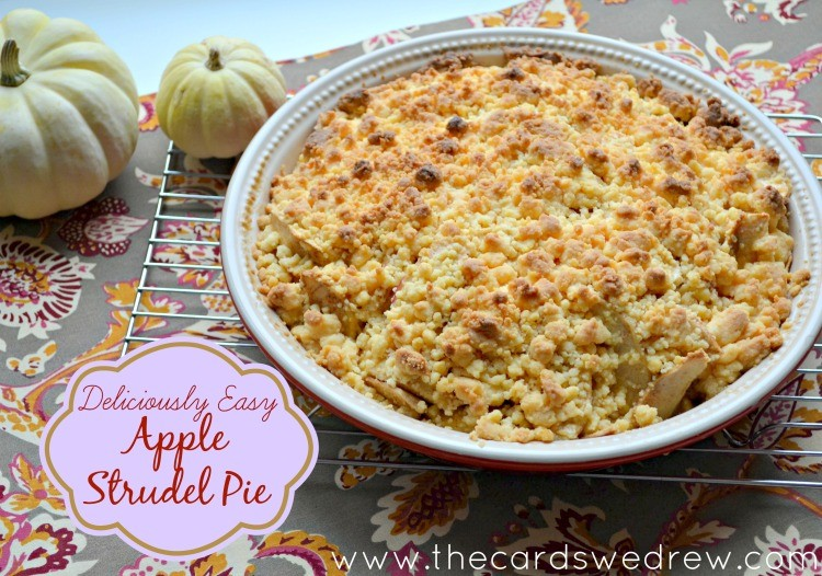 Deliciously EASY Apple Strudel Pie from The Cards We Drew #PAMSmartTips #ad