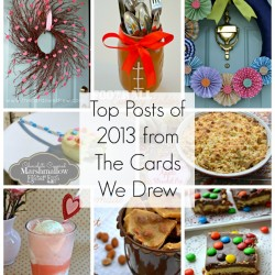 Top Posts of 2013 from The Cards We Drew