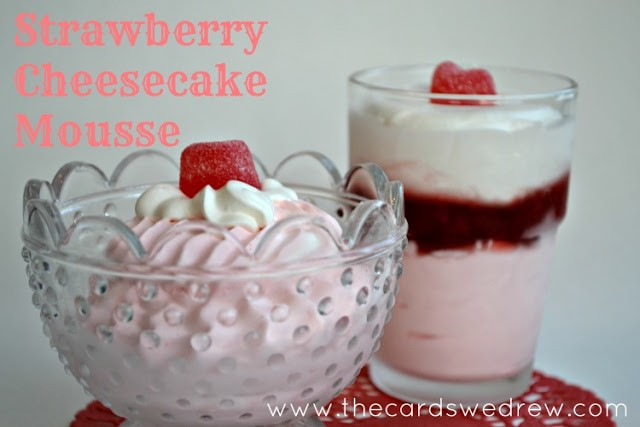 Strawberry Cheesecake Mousse the cards we drew