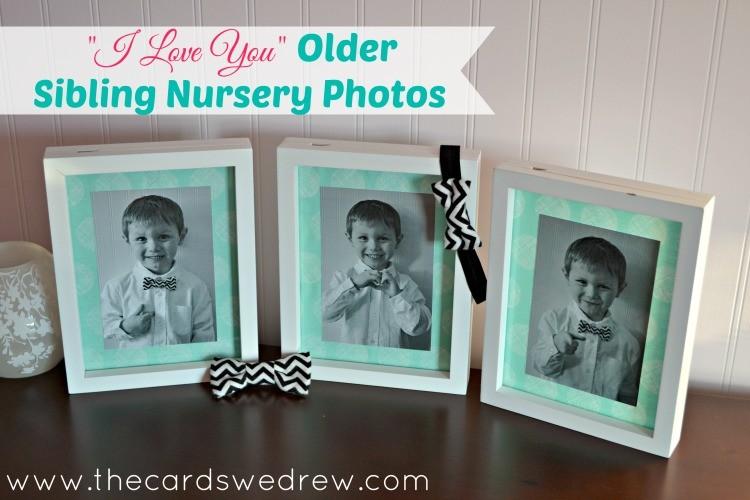 I Love You Older Sibling Nursery Photos