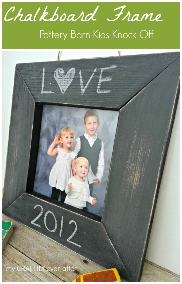 Pottery Barn Kids Knock Off Chalkboard Frame The Cards We Drew