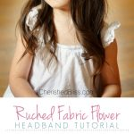 Ruched Fabric Flower Headband Tutorial from Cherished Bliss