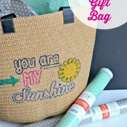You Are My Sunshine DIY Reusable Gift Bag