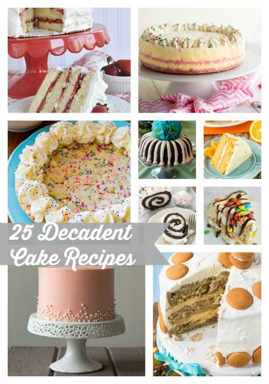 25 Decadent Cake Recipes