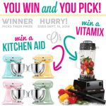Vitamix or Kitchen Aid Giveaway