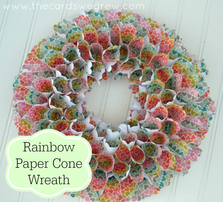 Rainbow Paper Cone Wreath with Hazel and Ruby Handmade and The Cards We Drew