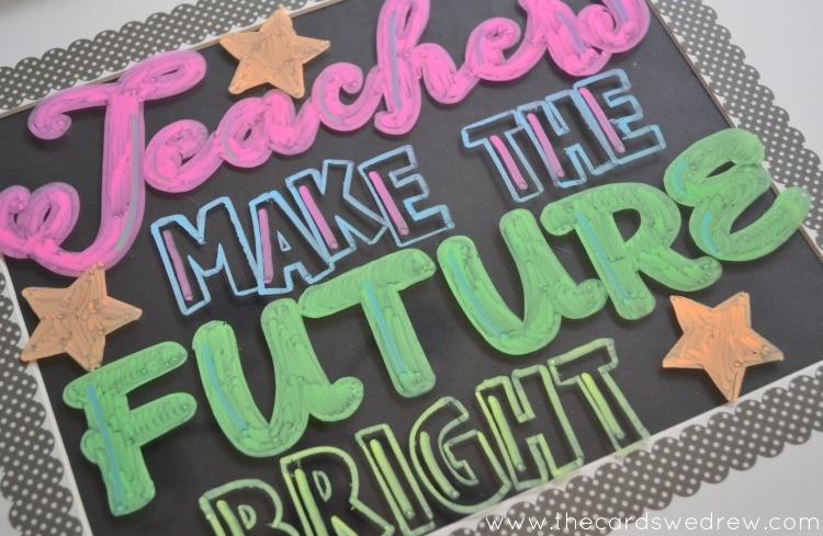 Teachers Make the Future Bright sign