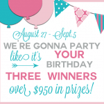 We're Gonna Party Like It's YOUR Birthday…GIVEAWAY!