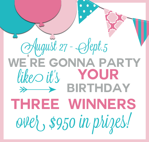 Birthday Week Giveaway! Over $950 in prizes!