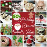 50+ Holiday Dessert Ideas