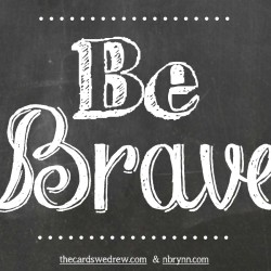 Be Brave Recipes for the Heart