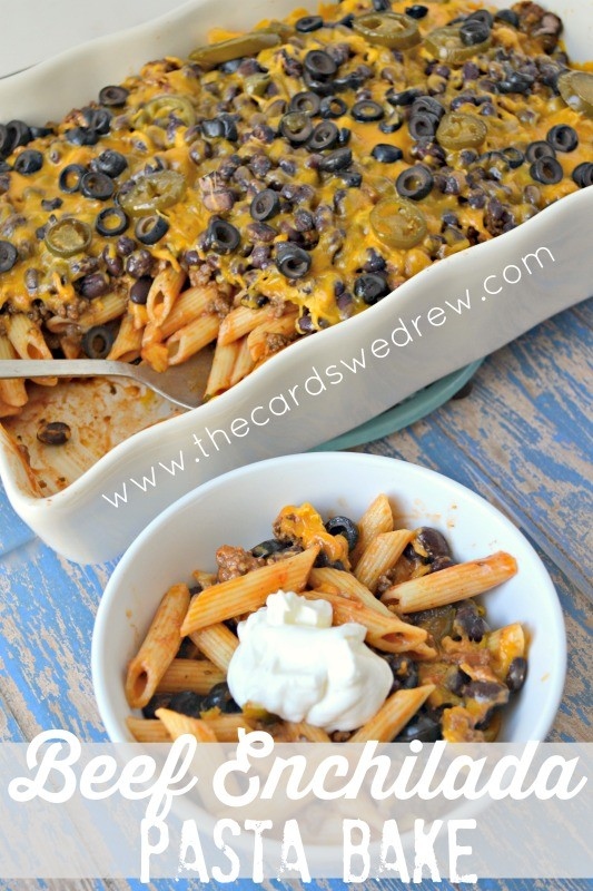 Beef Enchilada Pasta Bake from The Cards We Drew #WeekNightHero #ad #cbias