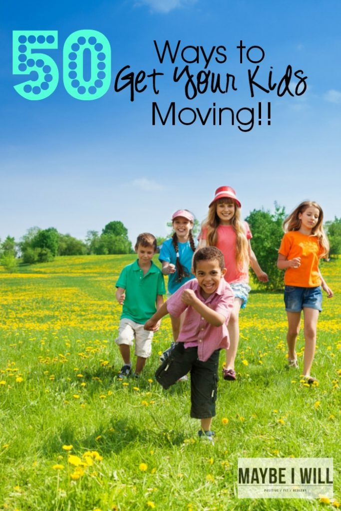 50-Ways-to-Get-Your-Kids-Moving-
