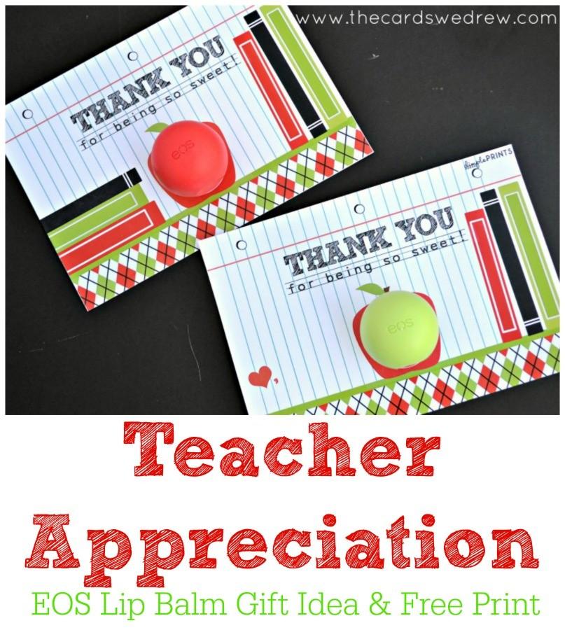 Free Teacher Appreciation Lip Balm Prints
