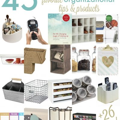 Get Organized with 45+ Organizing Ideas!