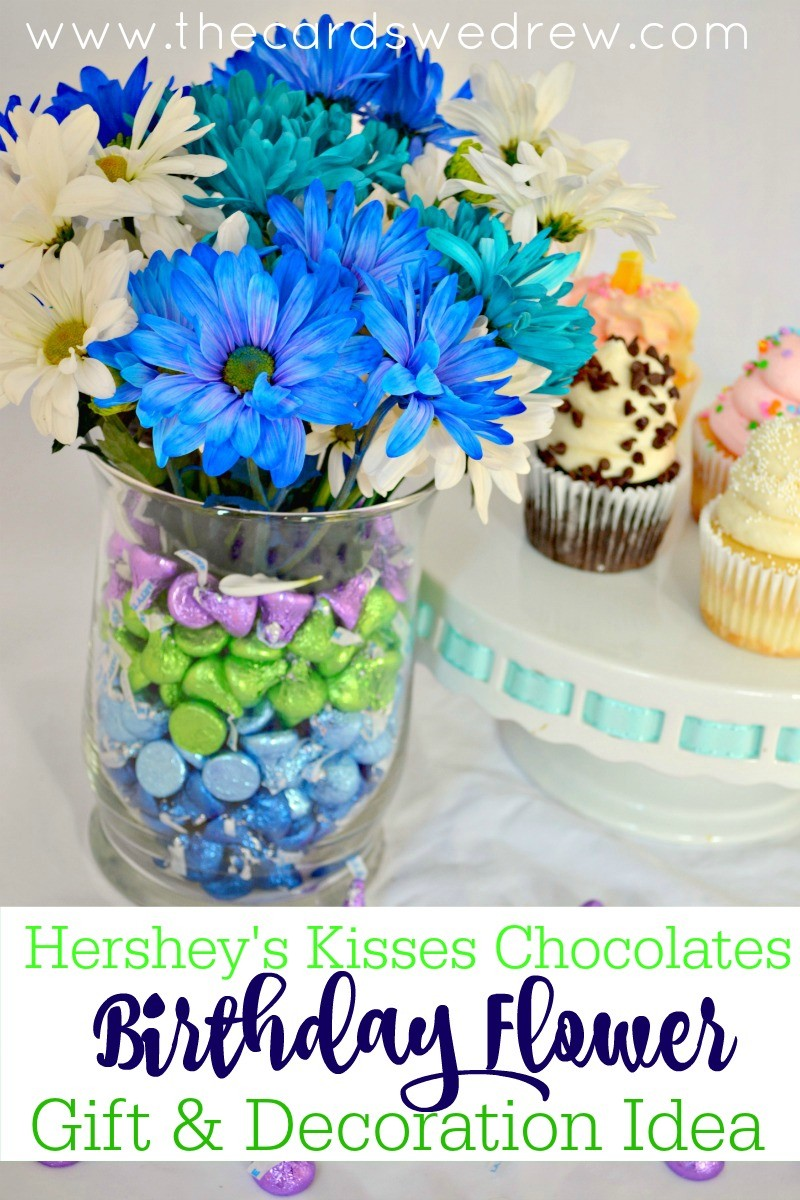 Birthday flower gift colorful treats to personalize a birthday centerpiece full of color and fun check out my hersheys kisses chocolates birthday flower gift idea izmirmasajfo