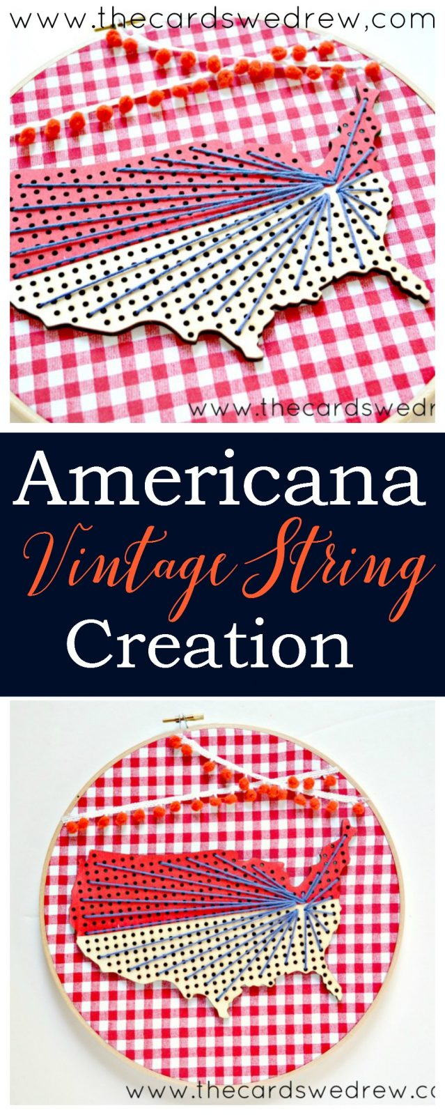 Americana Vintage String Creation from The Cards We Drew