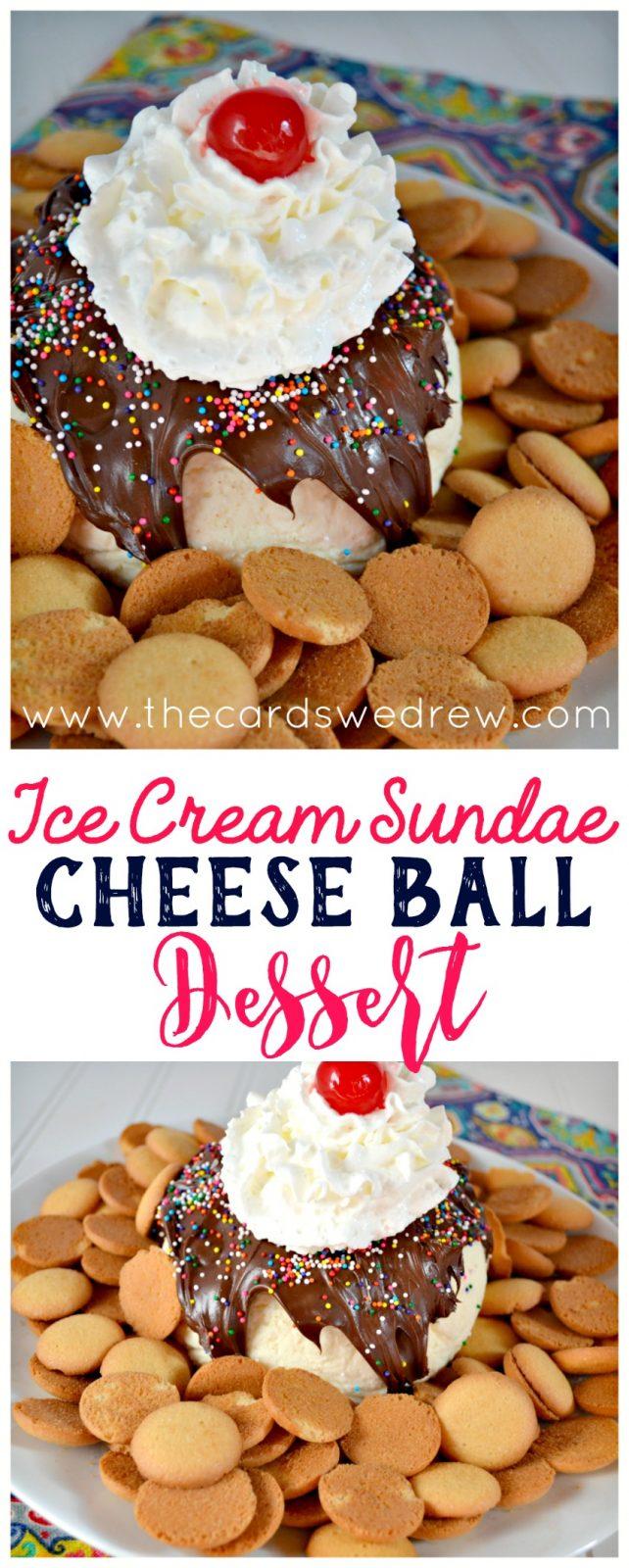 Ice Cream Sundae Cheese Ball Dessert from The Cards We Drew