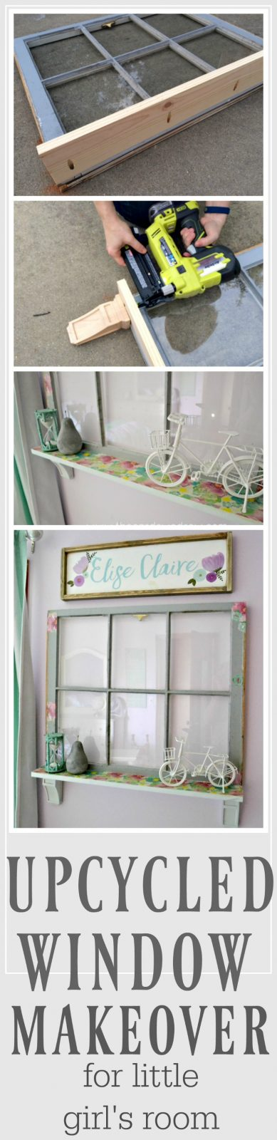 Upcycled Window Makeover for litte girl's room