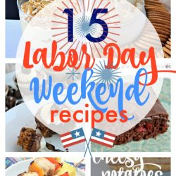 15 Labor Day Recipe Ideas
