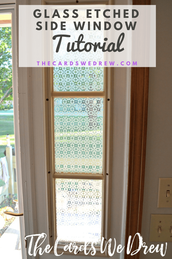 Glass Etched Side Window Tutorial