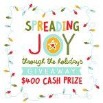 Spread the Joy $400 Cash Giveaway