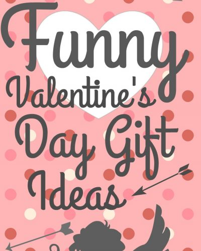 Funny Valentine S Day Gifts