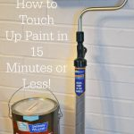 How to Touch Up Paint in 15 Minutes or Less