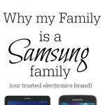 Why we're a Samsung Family