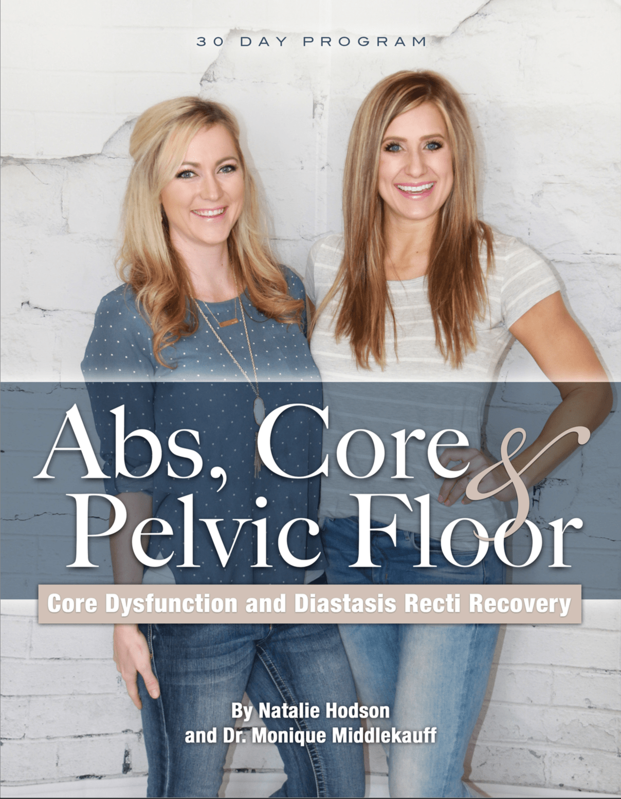 Natalie Hodson Teamed Up With Dr. Monique Middlekauf, A Specialist In Pelvic  Floor Dysfunction, To Create A 30 Day Program Called Abs, Core U0026 Pelvic  Floor ...