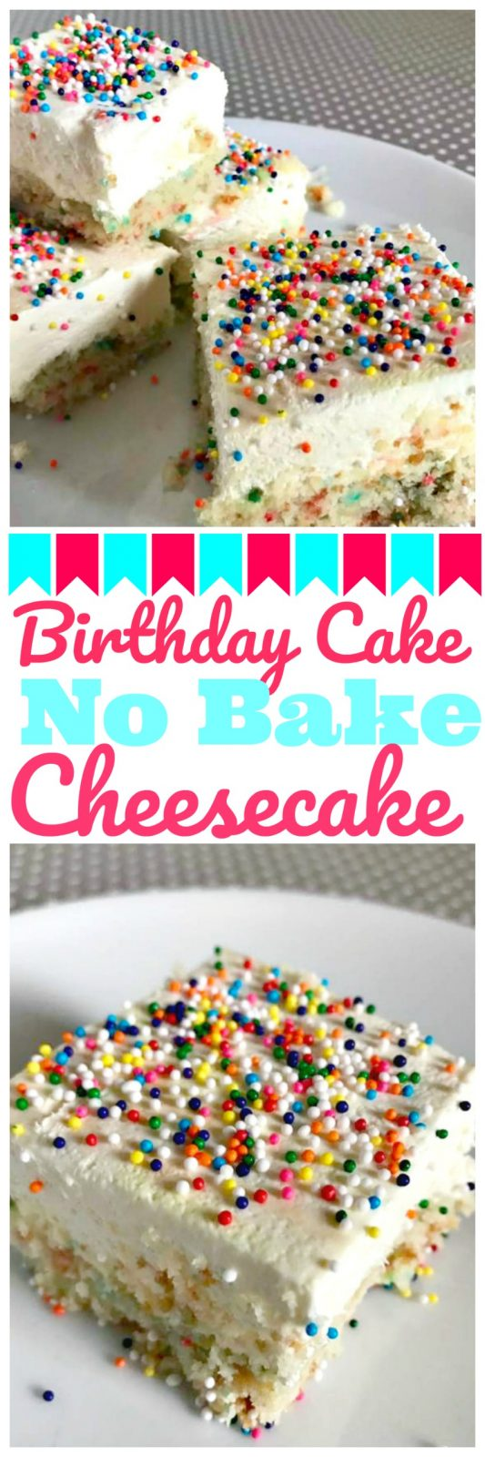 Birthday Cake No Bake Cheesecake Bars The Cards We Drew