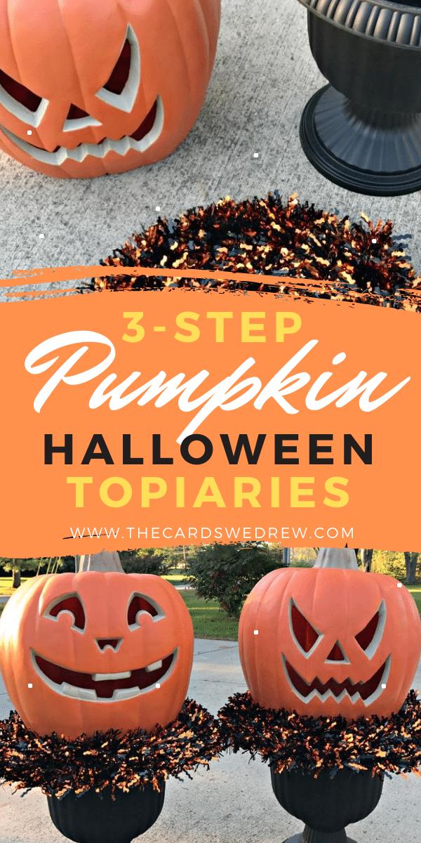Three Step Pumpkin Halloween Topiaries