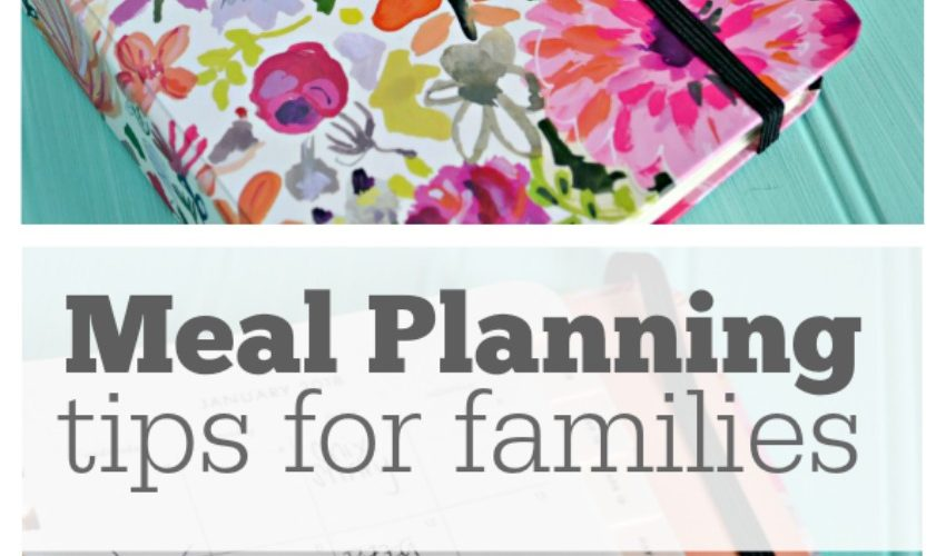Meal Planning Tips for Families