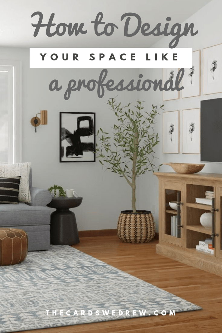 How to Design your space like a professional