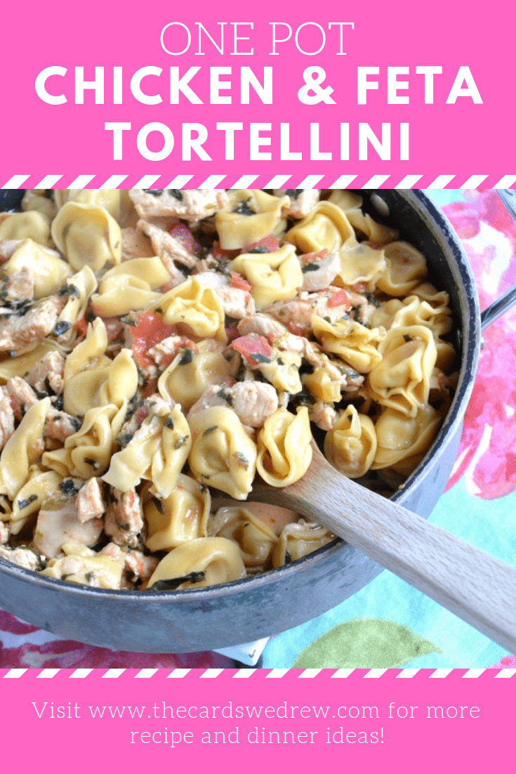 One Pot Chicken and Feta Tortellini
