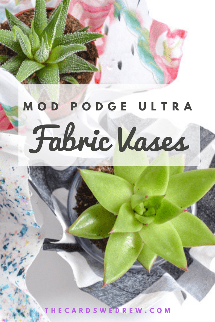 Mod Podge Ultra Fabric Vases