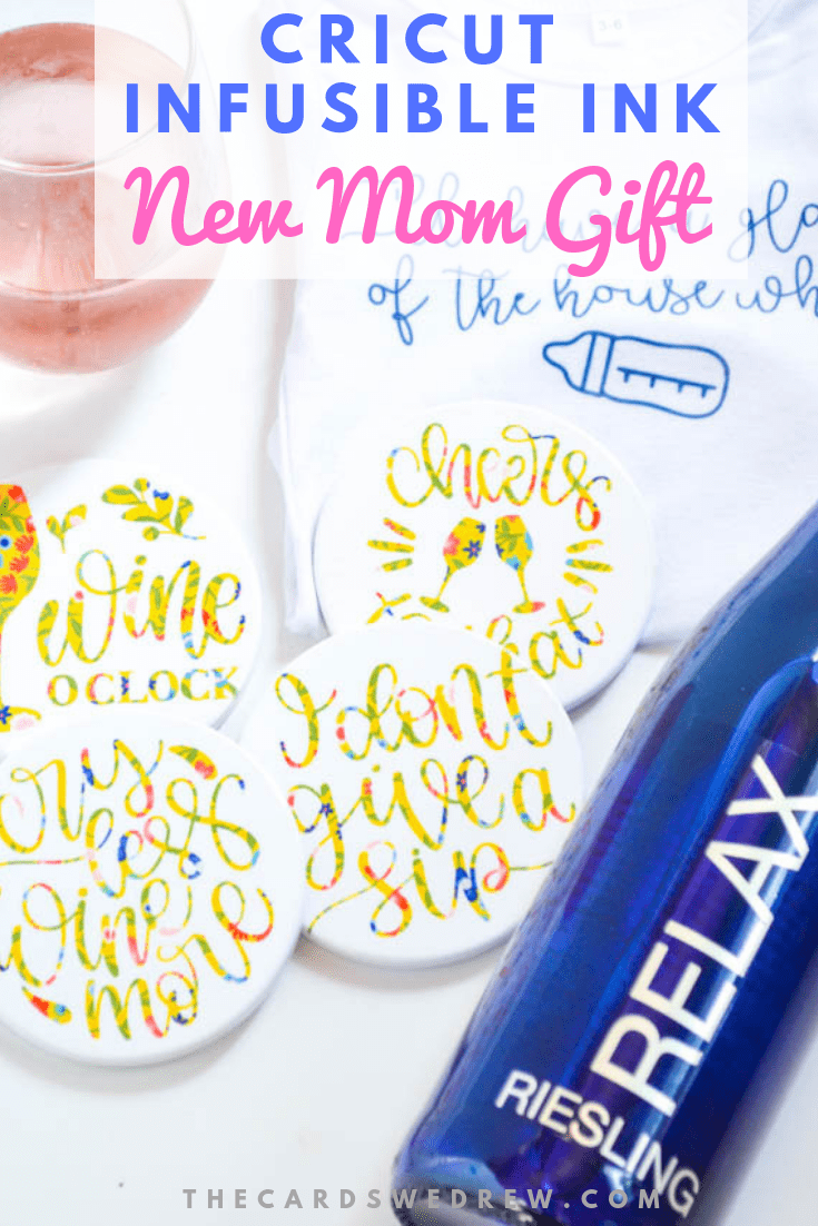 Cricut Infusible Ink New Mom Gift Ideas