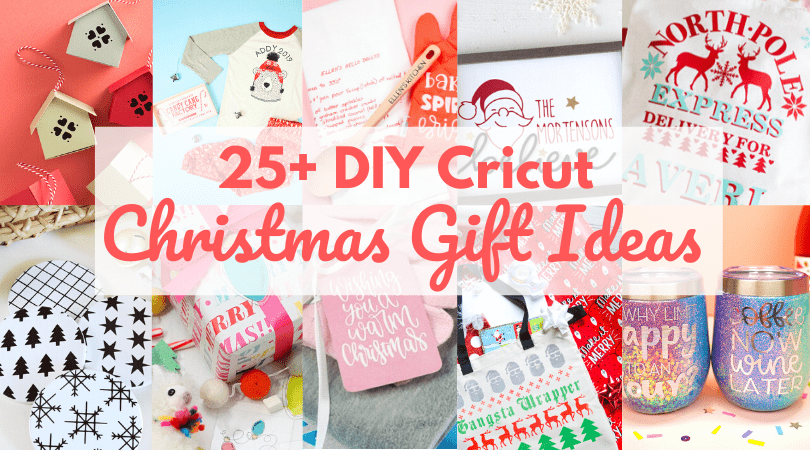 25+ DIY Holiday Gift Ideas with your Cricut