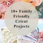 10 Easy Family Crafts With Your Cricut